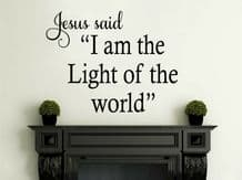 """Wall Quote """"I am the light of the world..."""" Religious Sticker Decal Transfer"""